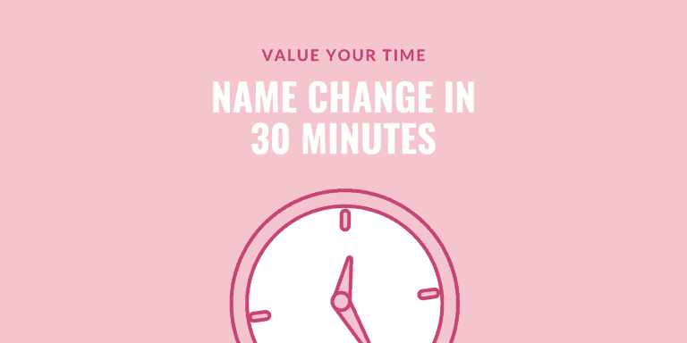 Name change in 30 minutes