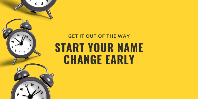 Start your name change early